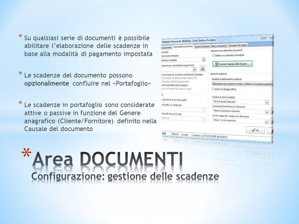 * Su qualsiasi serie di documenti è possibile abilitare l'elaborazione delle scadenze in base alla modalità di pagamento impostata * Le scadenze del d