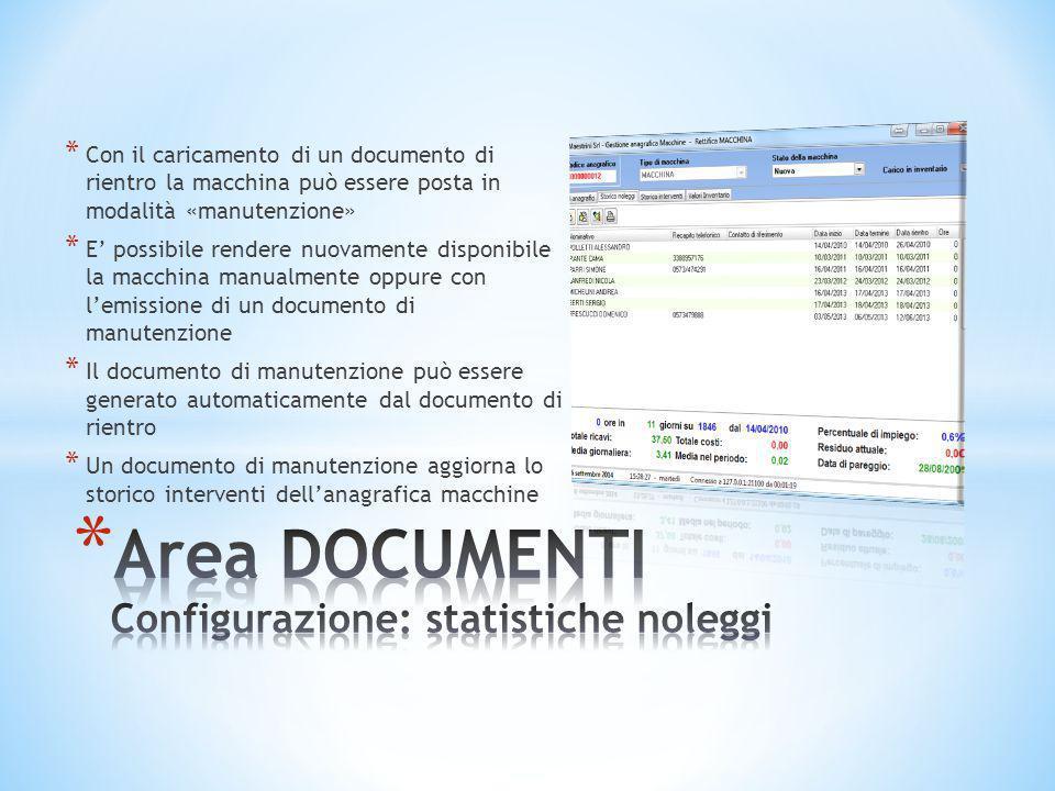 * Con il caricamento di un documento di rientro la macchina può essere posta in modalità «manutenzione» * E' possibile rendere nuovamente disponibile