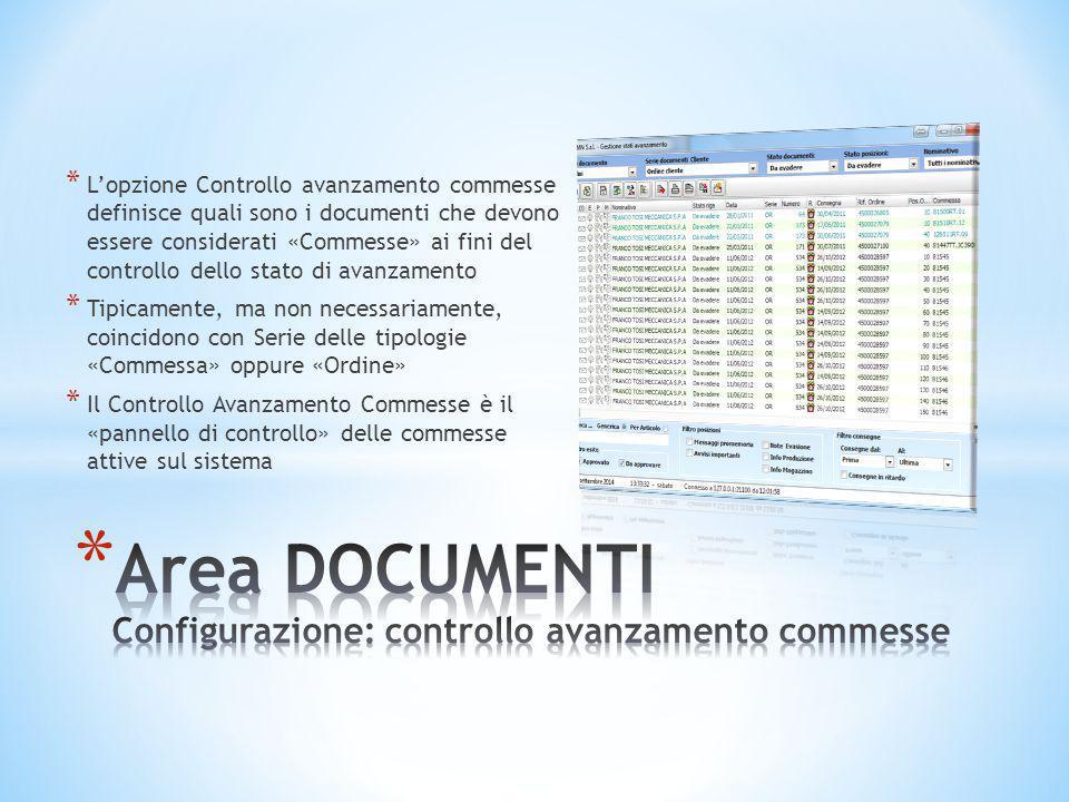 * L'opzione Controllo avanzamento commesse definisce quali sono i documenti che devono essere considerati «Commesse» ai fini del controllo dello stato