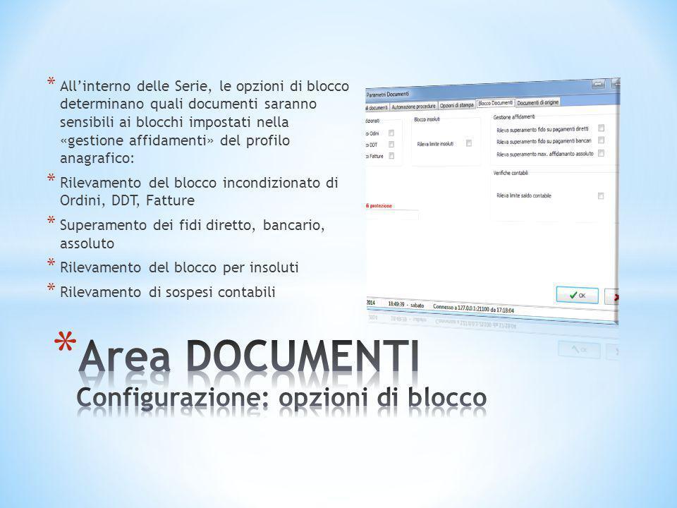 * All'interno delle Serie, le opzioni di blocco determinano quali documenti saranno sensibili ai blocchi impostati nella «gestione affidamenti» del pr