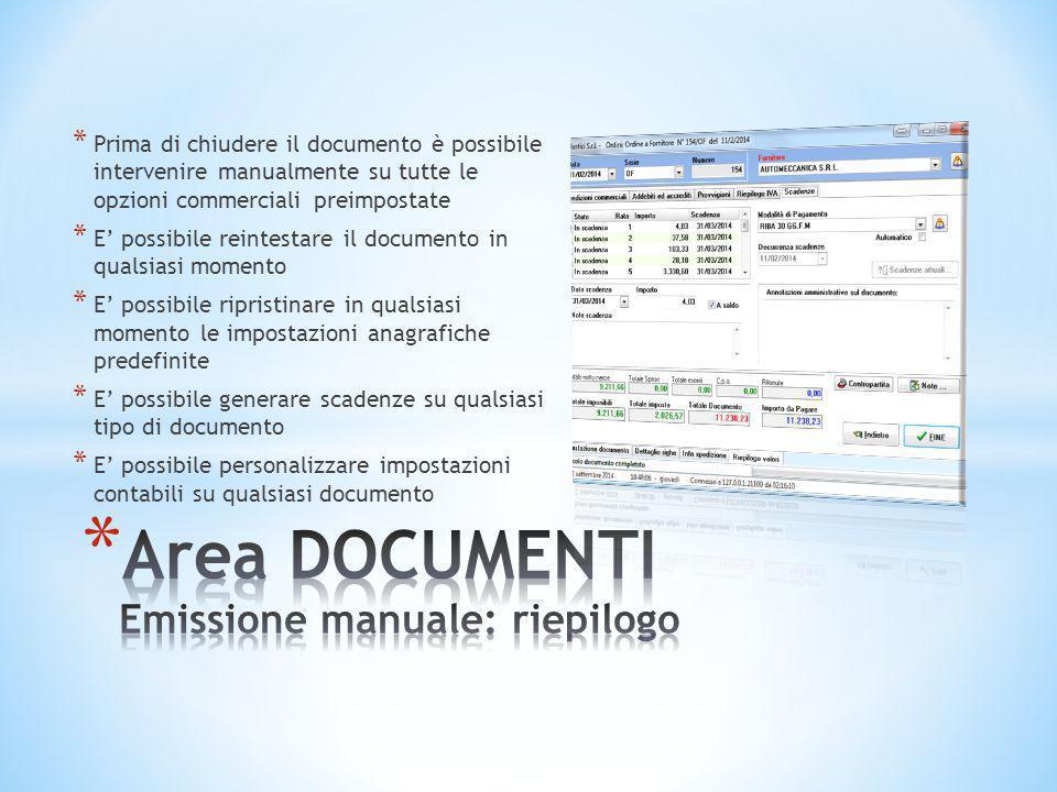 * Prima di chiudere il documento è possibile intervenire manualmente su tutte le opzioni commerciali preimpostate * E' possibile reintestare il docume