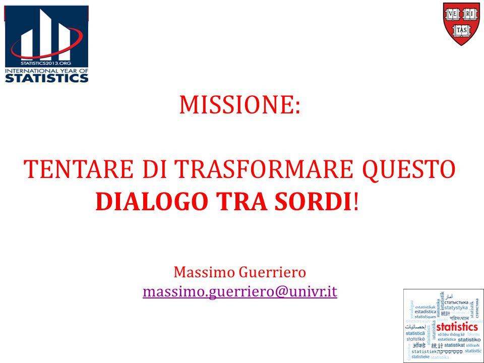 MISSIONE: TENTARE DI TRASFORMARE QUESTO DIALOGO TRA SORDI.