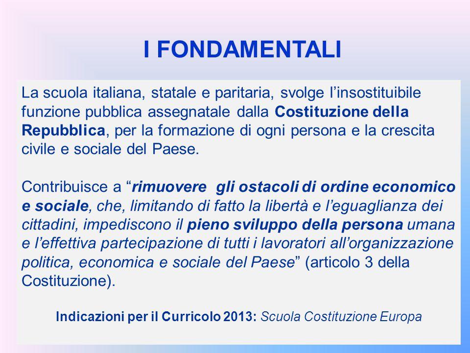 La scuola italiana, statale e paritaria, svolge l'insostituibile funzione pubblica assegnatale dalla Costituzione della Repubblica, per la formazione