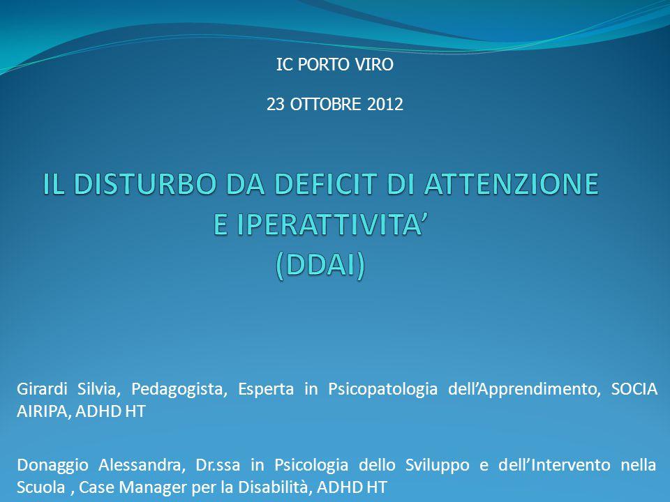 PROGRAMMA DEL CORSO DI FORMAZIONE I incontro I.Caratteristiche generali del DDAI II.