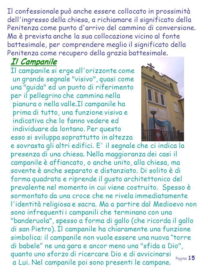 Pagina 15 Il confessionale può anche essere collocato in prossimità dell'ingresso della chiesa, a richiamare il significato della Penitenza come punto