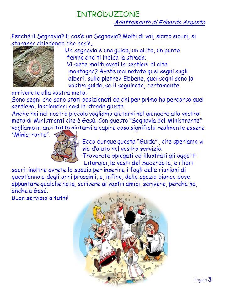 Pagina 3 INTRODUZIONE Adattamento di Edoardo Argento Perché il Segnavia? E cos'è un Segnavia? Molti di voi, siamo sicuri, si staranno chiedendo che co