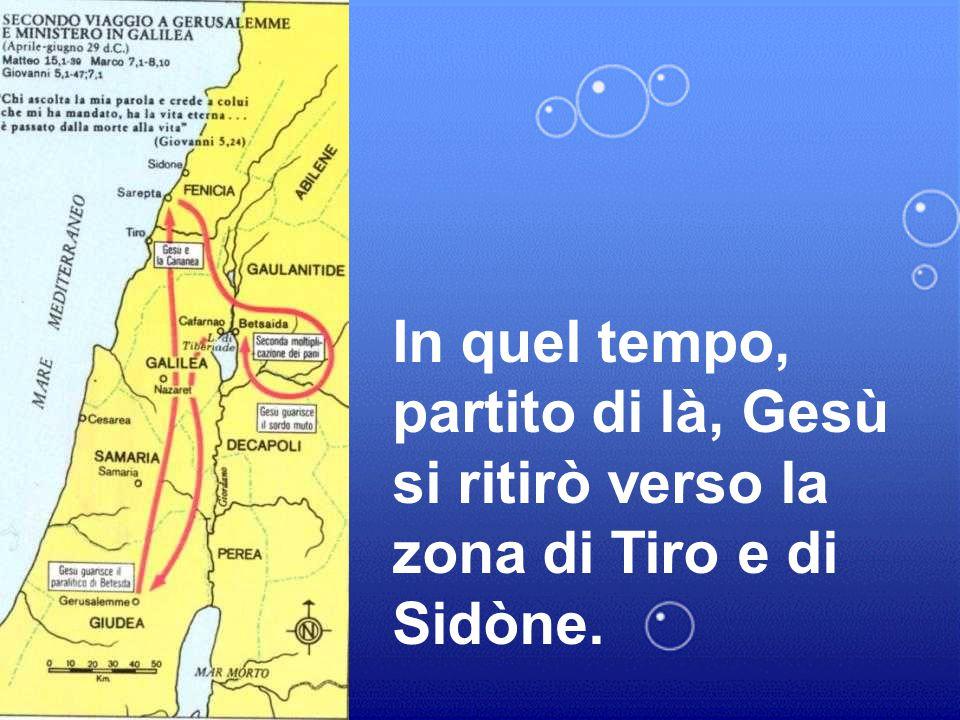 XX DOMENICA DEL TEMPO ORDINARIO ANNO a Matteo 15,21-28