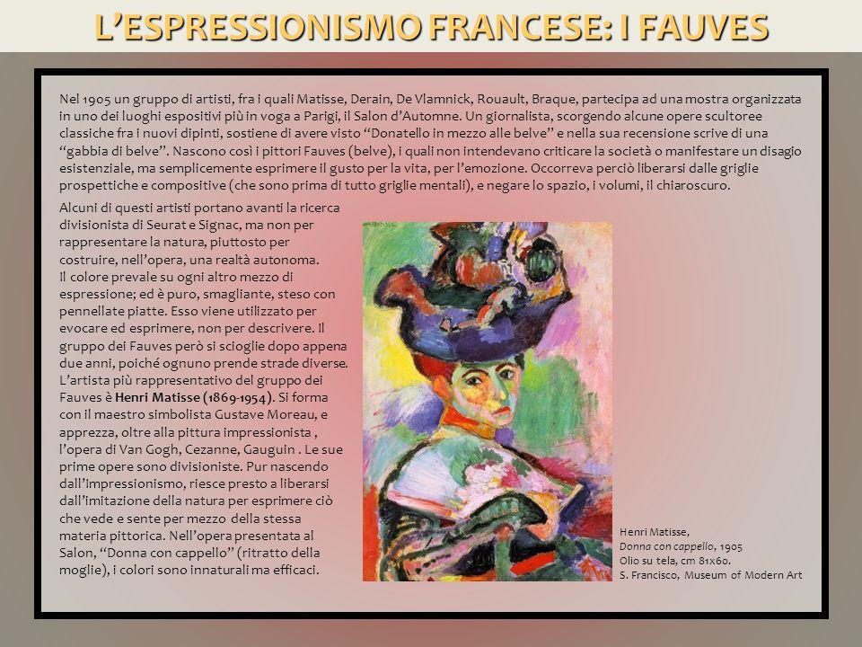 L'ESPRESSIONISMO FRANCESE: I FAUVES Henri Matisse, La danza, 1909-10 Olio su tela, cm 260x391.