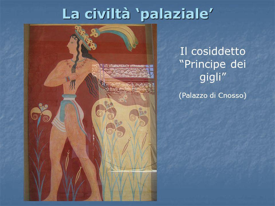 """La civiltà 'palaziale' Il cosiddetto """"Principe dei gigli"""" (Palazzo di Cnosso)"""