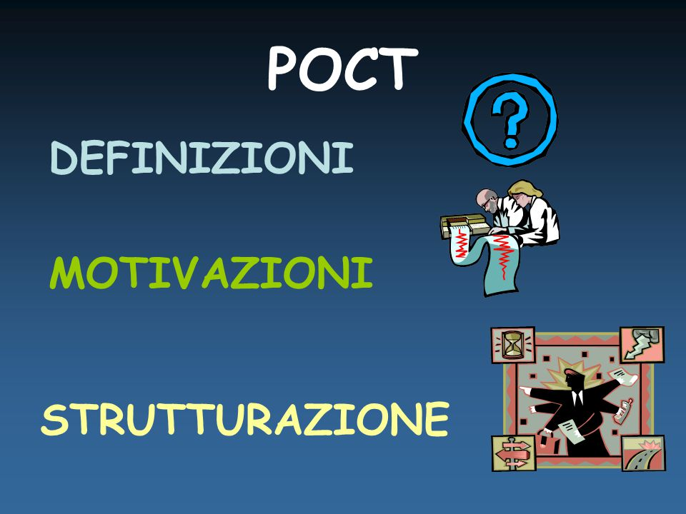 POINT OF CARE TESTING Definizione di POCT Point of care testing is defined as testing at the point of care patient, wherever that medical care is needed. Kost GJ.