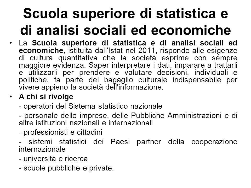 Scuola superiore di statistica e di analisi sociali ed economiche La Scuola superiore di statistica e di analisi sociali ed economiche, istituita dall