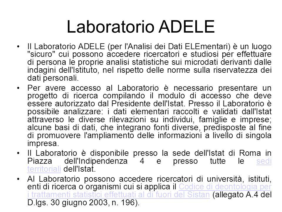 Laboratorio ADELE Il Laboratorio ADELE (per l'Analisi dei Dati ELEmentari) è un luogo
