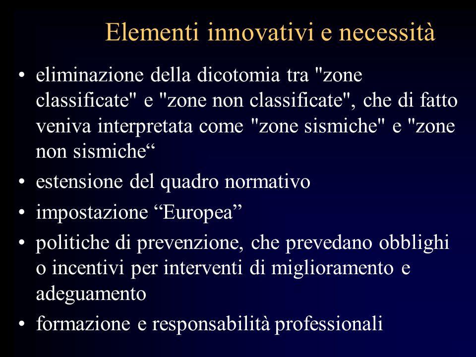 Elementi innovativi e necessità eliminazione della dicotomia tra