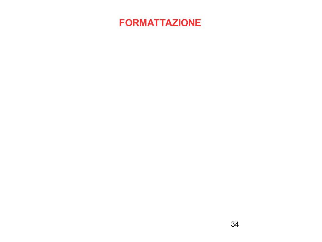34 FORMATTAZIONE