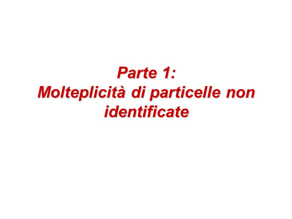 Parte 1: Molteplicità di particelle non identificate