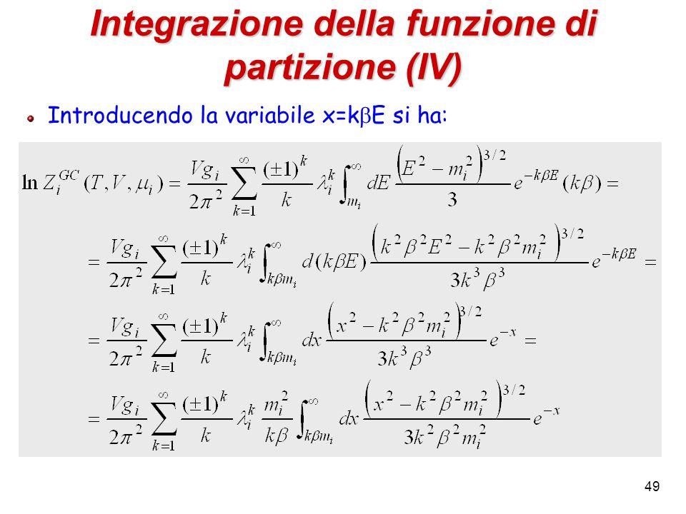 49 Integrazione della funzione di partizione (IV) Introducendo la variabile x=k  E si ha: