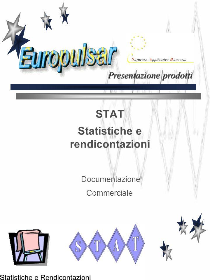 STAT Statistiche e rendicontazioni Documentazione Commerciale Presentazione prodotti