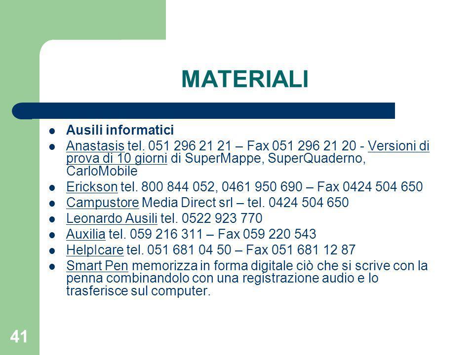 41 MATERIALI Ausili informatici Anastasis tel.