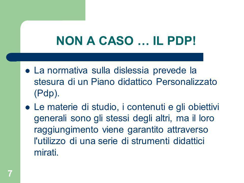 7 NON A CASO … IL PDP.