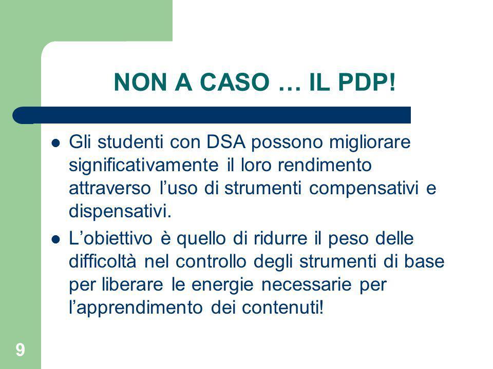 9 NON A CASO … IL PDP.