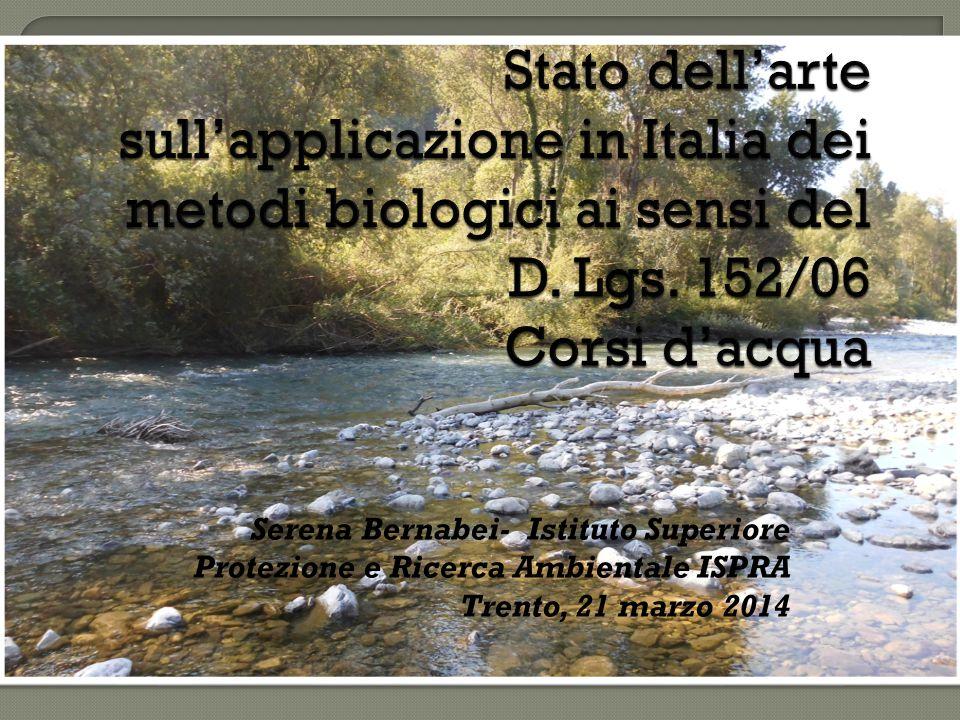 Serena Bernabei- Istituto Superiore Protezione e Ricerca Ambientale ISPRA Trento, 21 marzo 2014