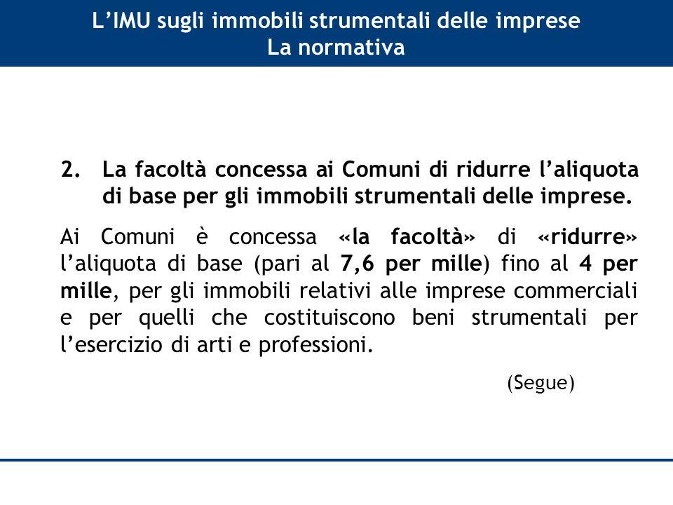 L'IMU sugli immobili strumentali delle imprese La normativa 2.