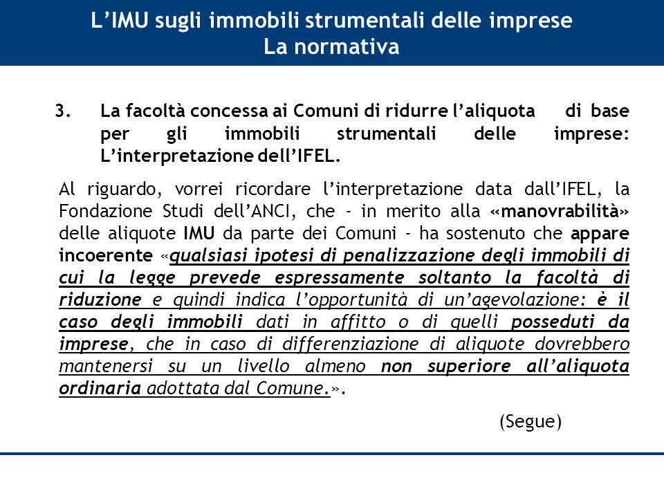L'IMU sugli immobili strumentali delle imprese La normativa 3.
