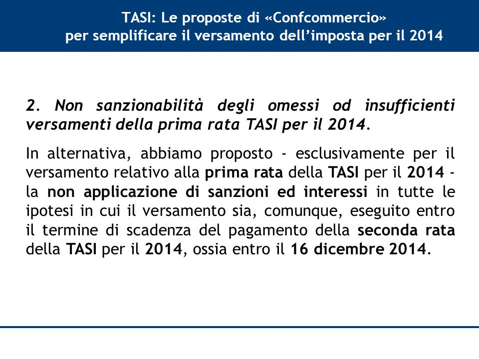 TASI: Le proposte di «Confcommercio» per semplificare il versamento dell'imposta per il 2014 2.