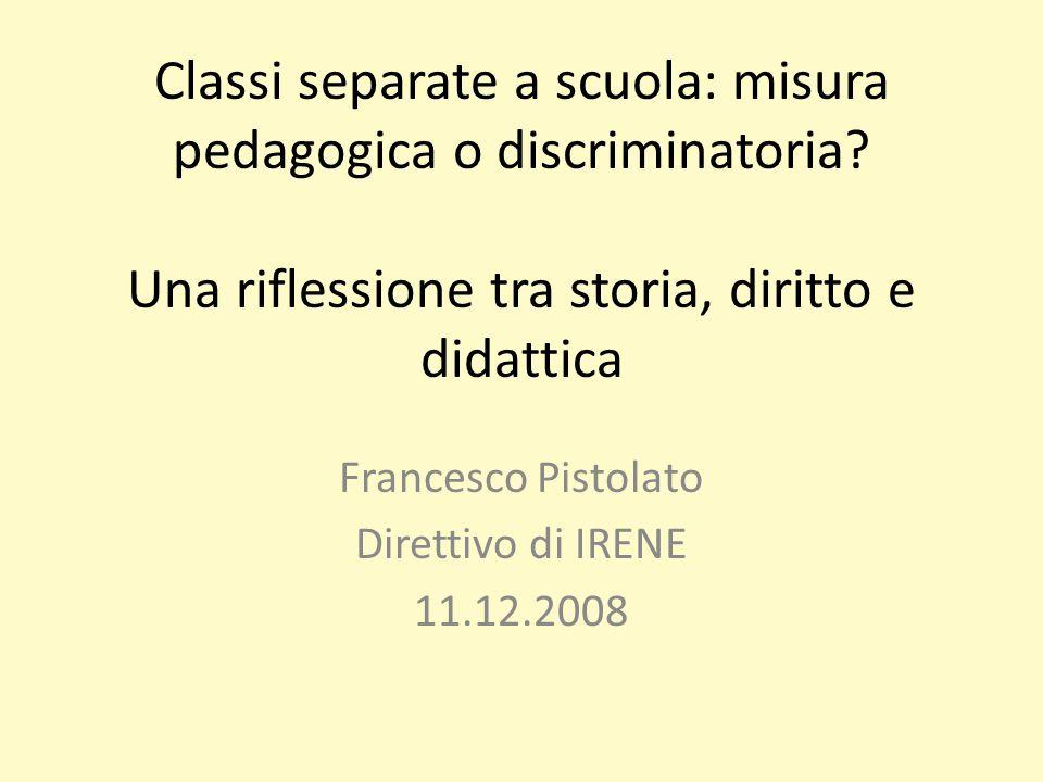 Classi separate a scuola: misura pedagogica o discriminatoria.