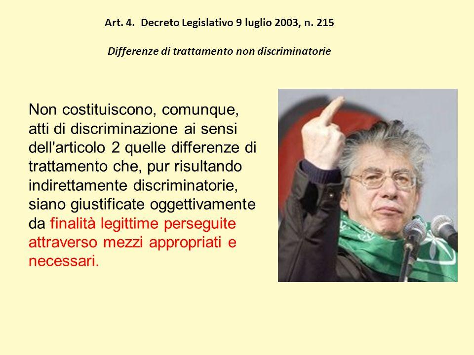 Art. 4. Decreto Legislativo 9 luglio 2003, n.