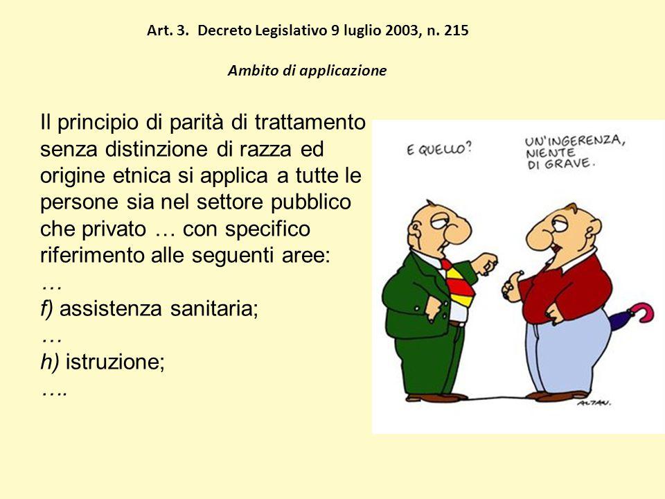 Art. 3. Decreto Legislativo 9 luglio 2003, n.