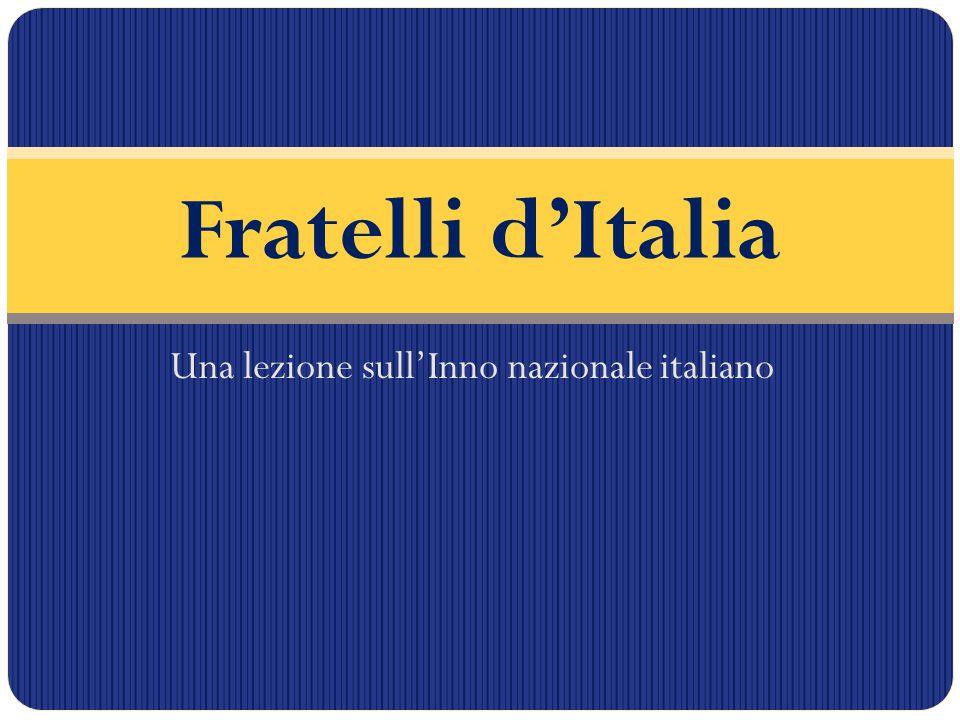 Una lezione sull'Inno nazionale italiano Fratelli d'Italia