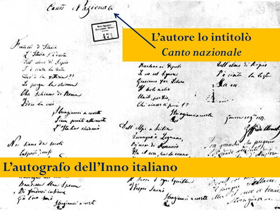L'autografo dell'Inno italiano L'autore lo intitolò Canto nazionale