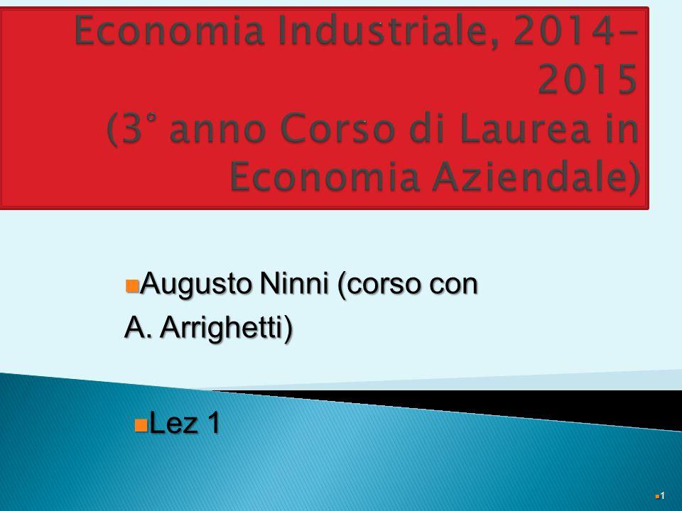 1 Augusto Ninni (corso con Augusto Ninni (corso con A. Arrighetti) Lez 1 Lez 1