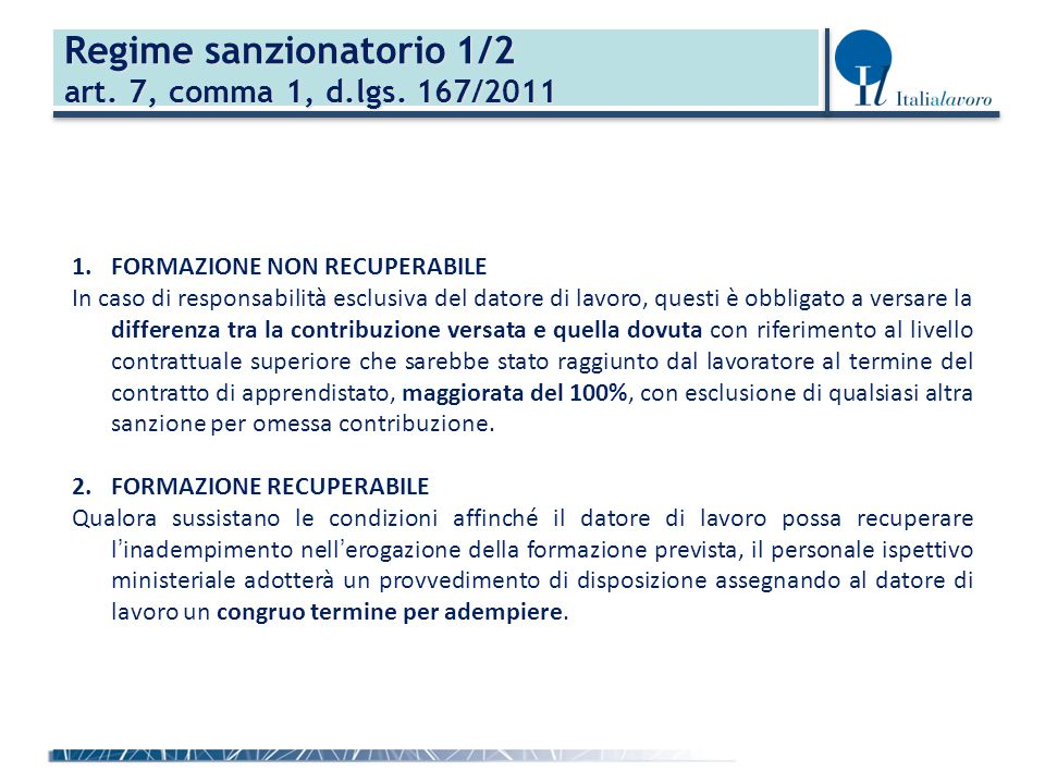 Regime sanzionatorio 1/2 art.7, comma 1, d.lgs.