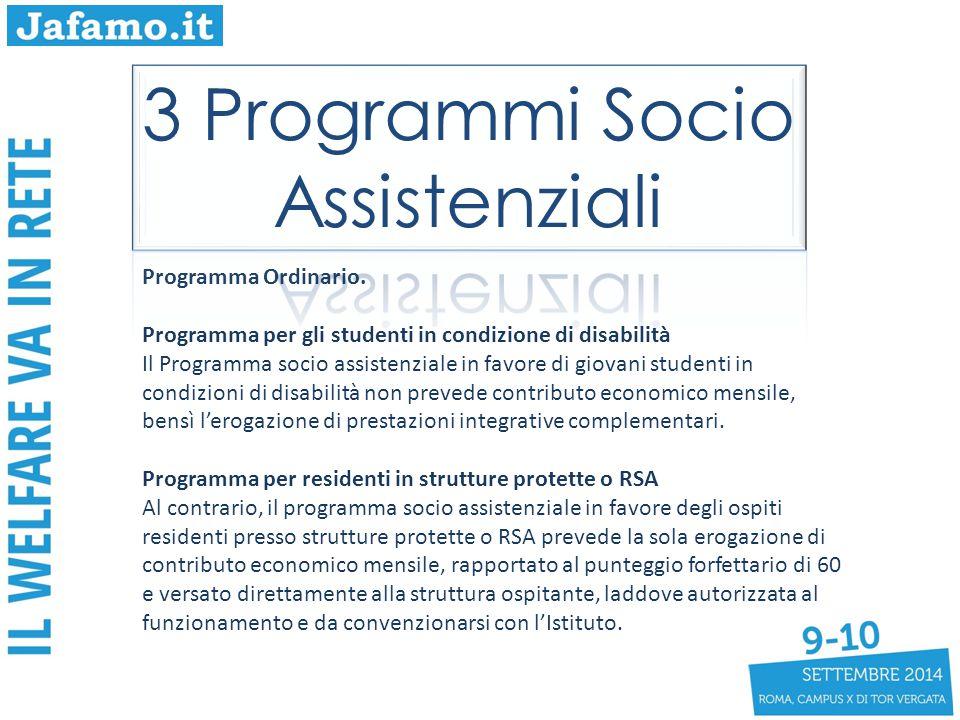 Programma Ordinario. Programma per gli studenti in condizione di disabilità Il Programma socio assistenziale in favore di giovani studenti in condizio