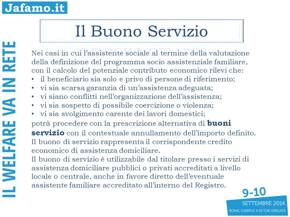 Nei casi in cui l'assistente sociale al termine della valutazione della definizione del programma socio assistenziale familiare, con il calcolo del po
