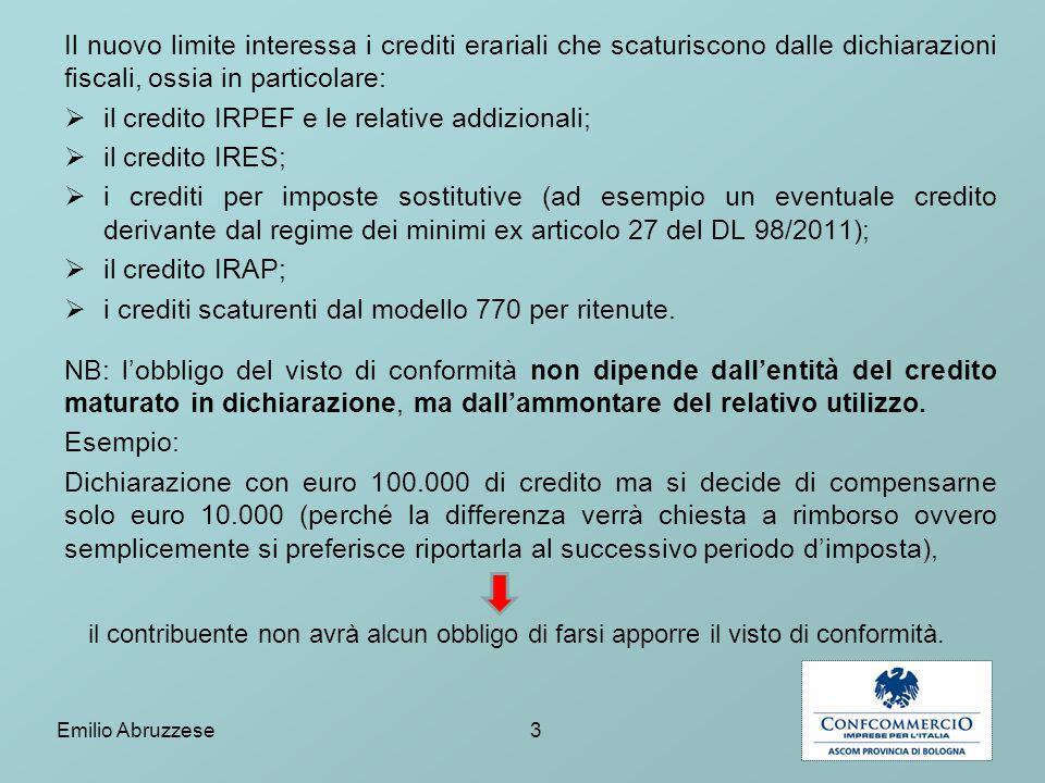 Il nuovo limite interessa i crediti erariali che scaturiscono dalle dichiarazioni fiscali, ossia in particolare:  il credito IRPEF e le relative addi