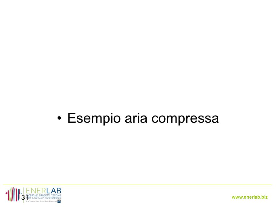 www.enerlab.biz 31 Esempio aria compressa