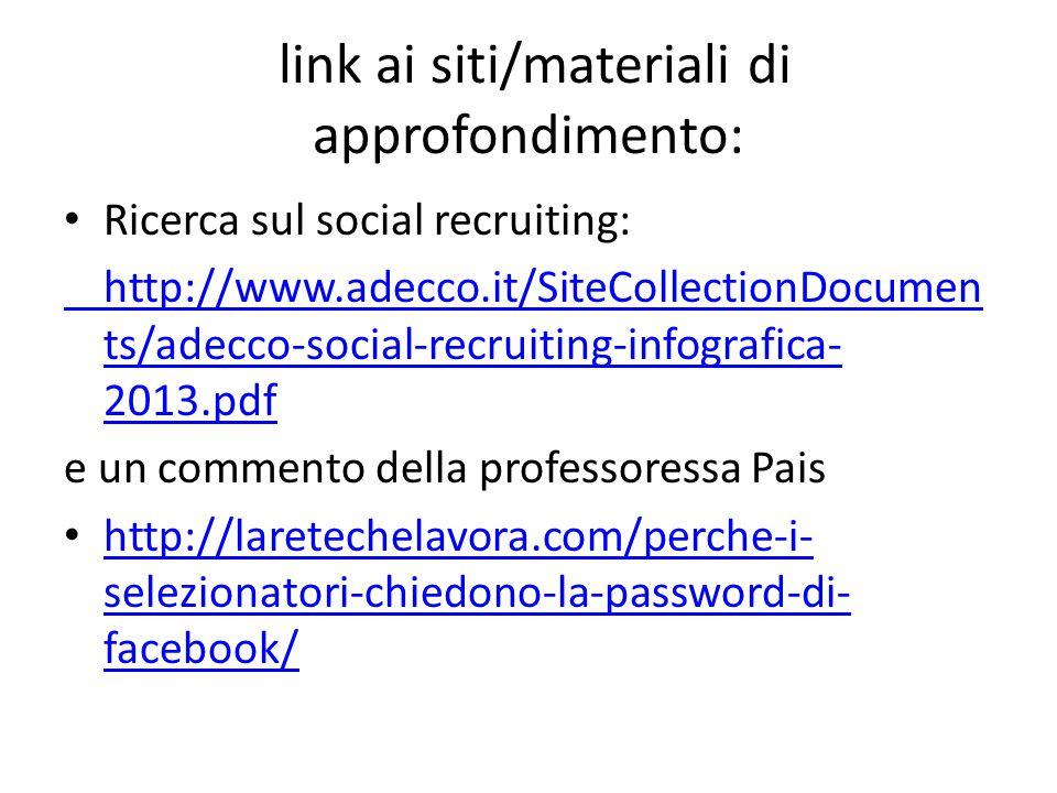 link ai siti/materiali di approfondimento: Ricerca sul social coworking: http://laretechelavora.com/due-interventi-sul- coworking/ e fablab di Varese https://www.facebook.com/FablabVarese