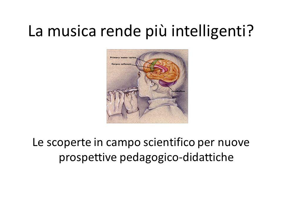 La musica rende più intelligenti.