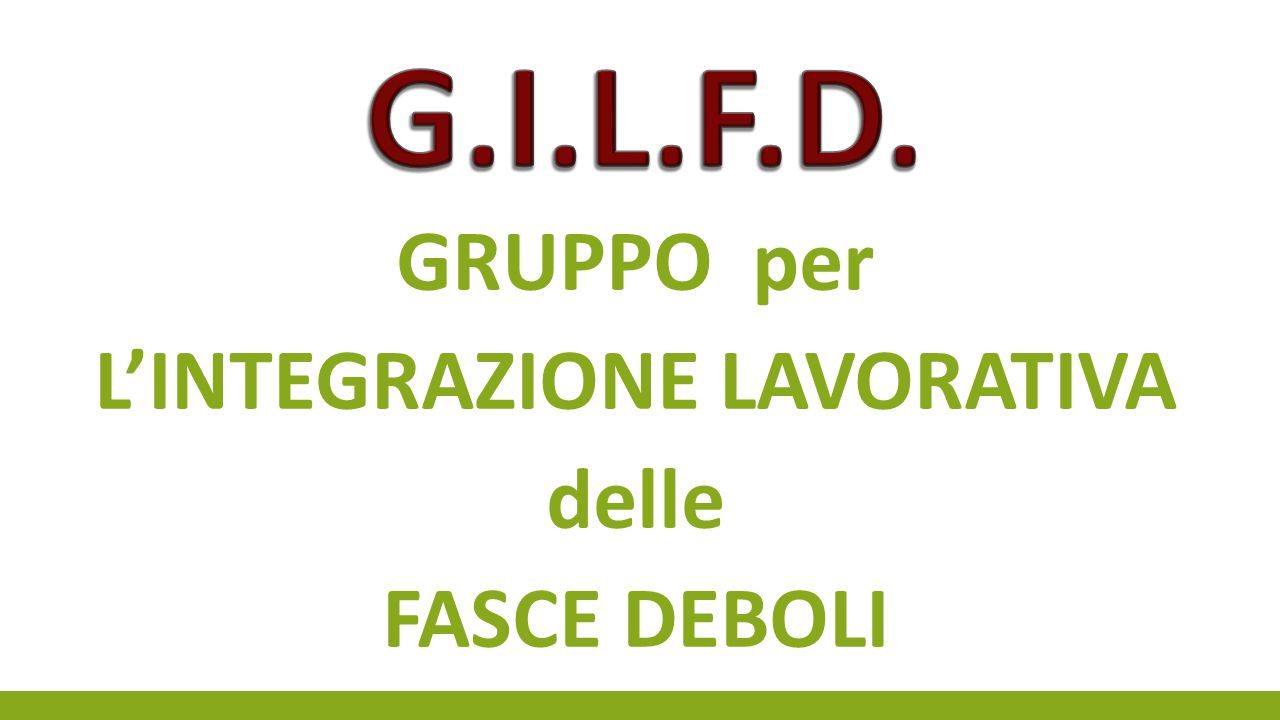 GILFD CENTRO IMPIEGO ASL SILD CSM SERT DISTRETTO SOCIO SANITARIO