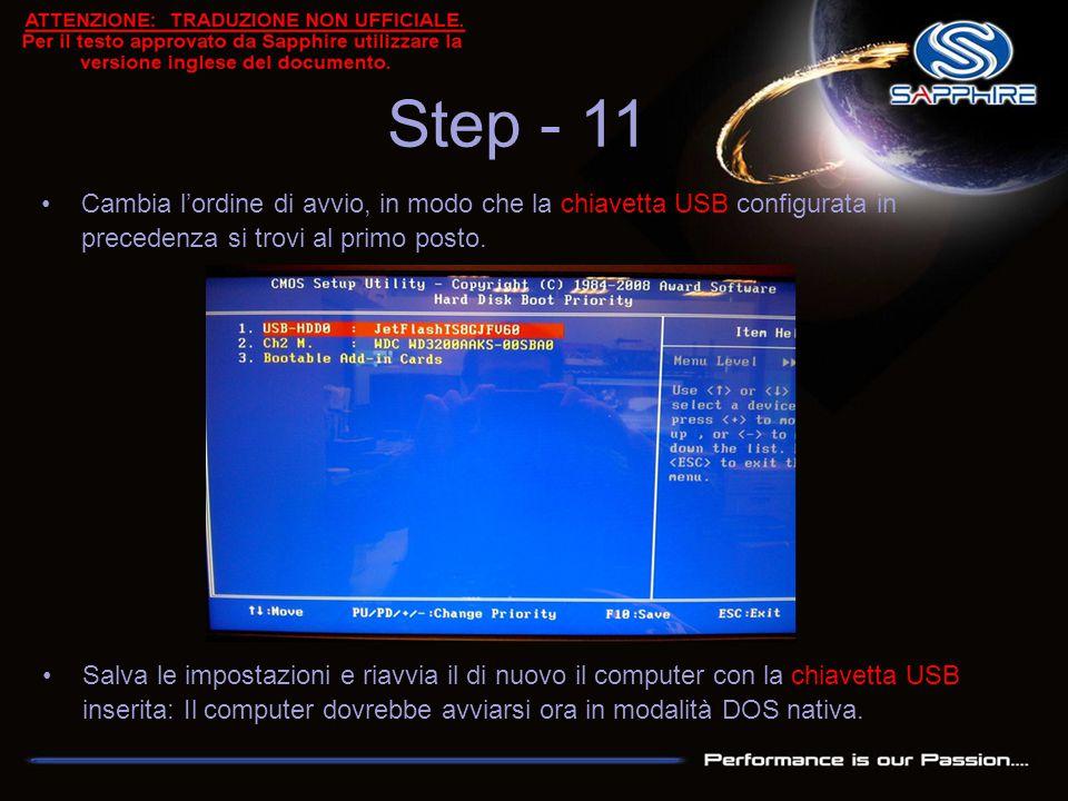 Step - 11 Cambia l'ordine di avvio, in modo che la chiavetta USB configurata in precedenza si trovi al primo posto. Salva le impostazioni e riavvia il