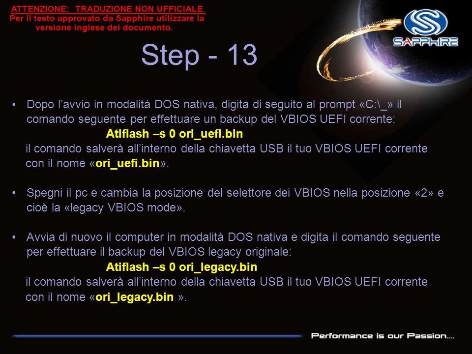 Step - 13 Dopo l'avvio in modalità DOS nativa, digita di seguito al prompt «C:\_» il comando seguente per effettuare un backup del VBIOS UEFI corrente