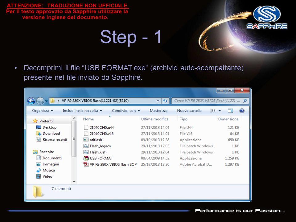 """Decomprimi il file """"USB FORMAT.exe"""" (archivio auto-scompattante) presente nel file inviato da Sapphire. Step - 1"""