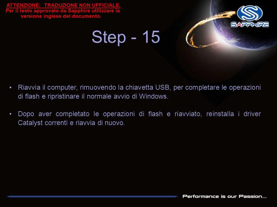 Riavvia il computer, rimuovendo la chiavetta USB, per completare le operazioni di flash e ripristinare il normale avvio di Windows. Dopo aver completa