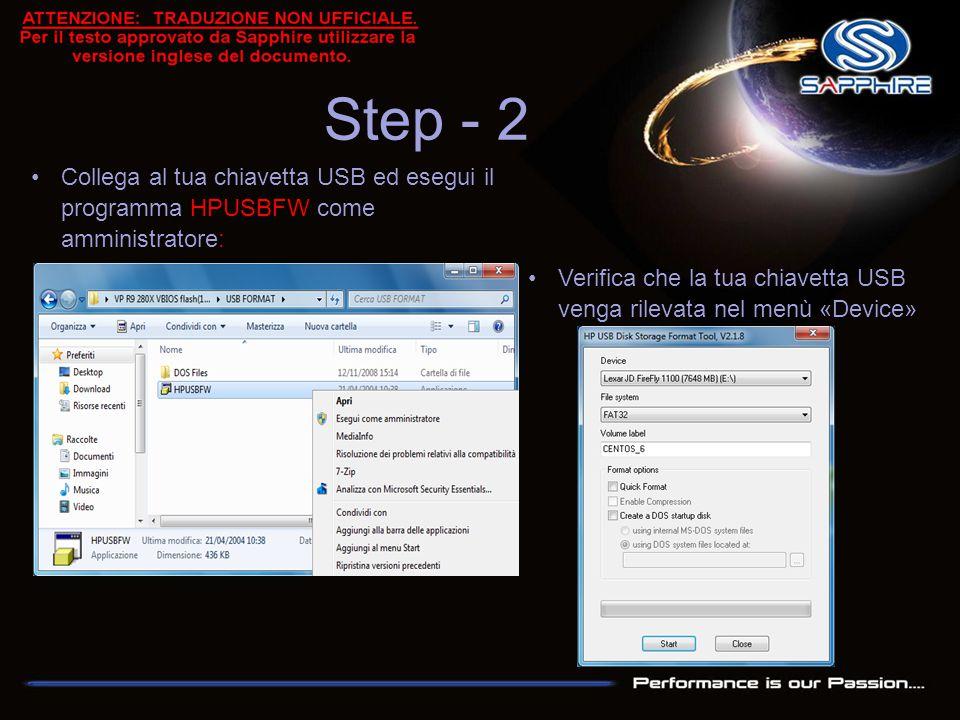 Step - 2 Collega al tua chiavetta USB ed esegui il programma HPUSBFW come amministratore: Verifica che la tua chiavetta USB venga rilevata nel menù «D