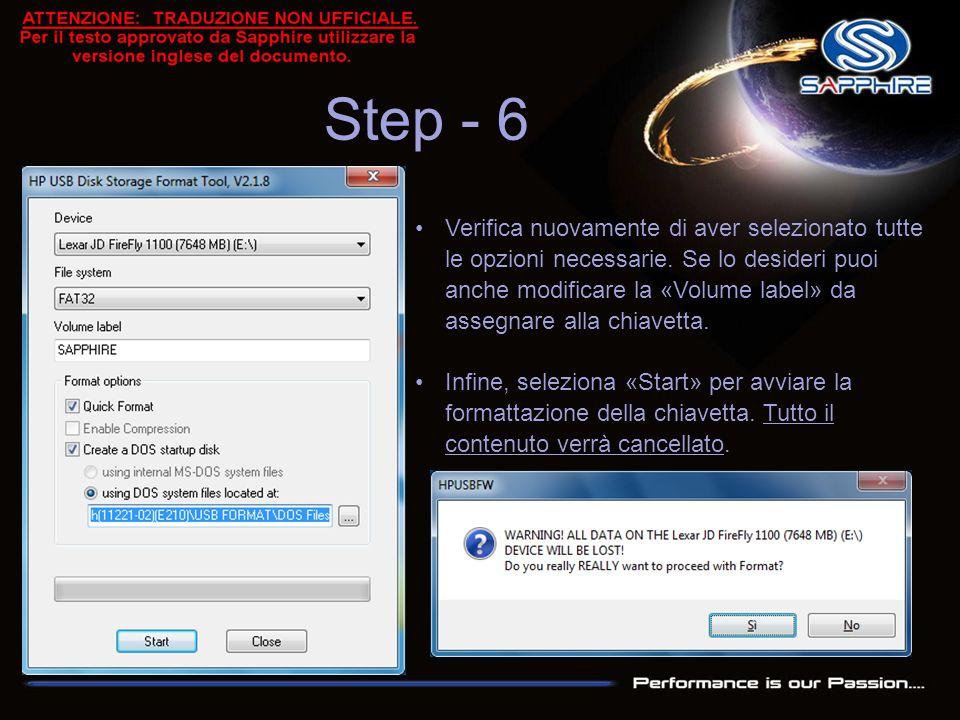 Step - 6 Verifica nuovamente di aver selezionato tutte le opzioni necessarie. Se lo desideri puoi anche modificare la «Volume label» da assegnare alla