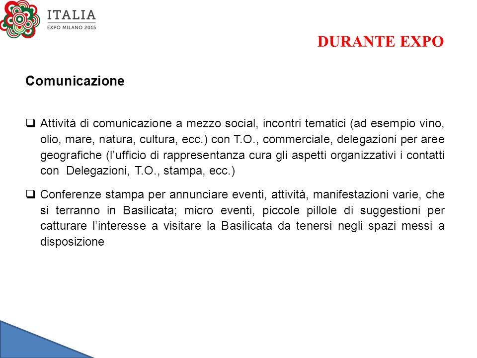Comunicazione  Attività di comunicazione a mezzo social, incontri tematici (ad esempio vino, olio, mare, natura, cultura, ecc.) con T.O., commerciale