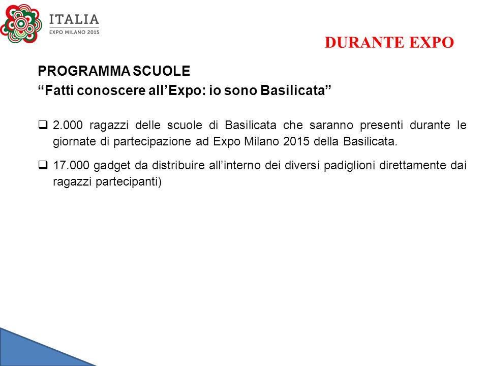 """PROGRAMMA SCUOLE """"Fatti conoscere all'Expo: io sono Basilicata""""  2.000 ragazzi delle scuole di Basilicata che saranno presenti durante le giornate di"""